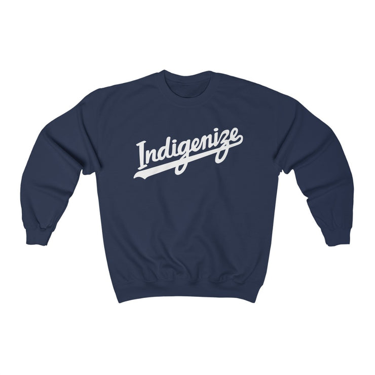 Indigenize Sweatshirt - Self Sovereignty