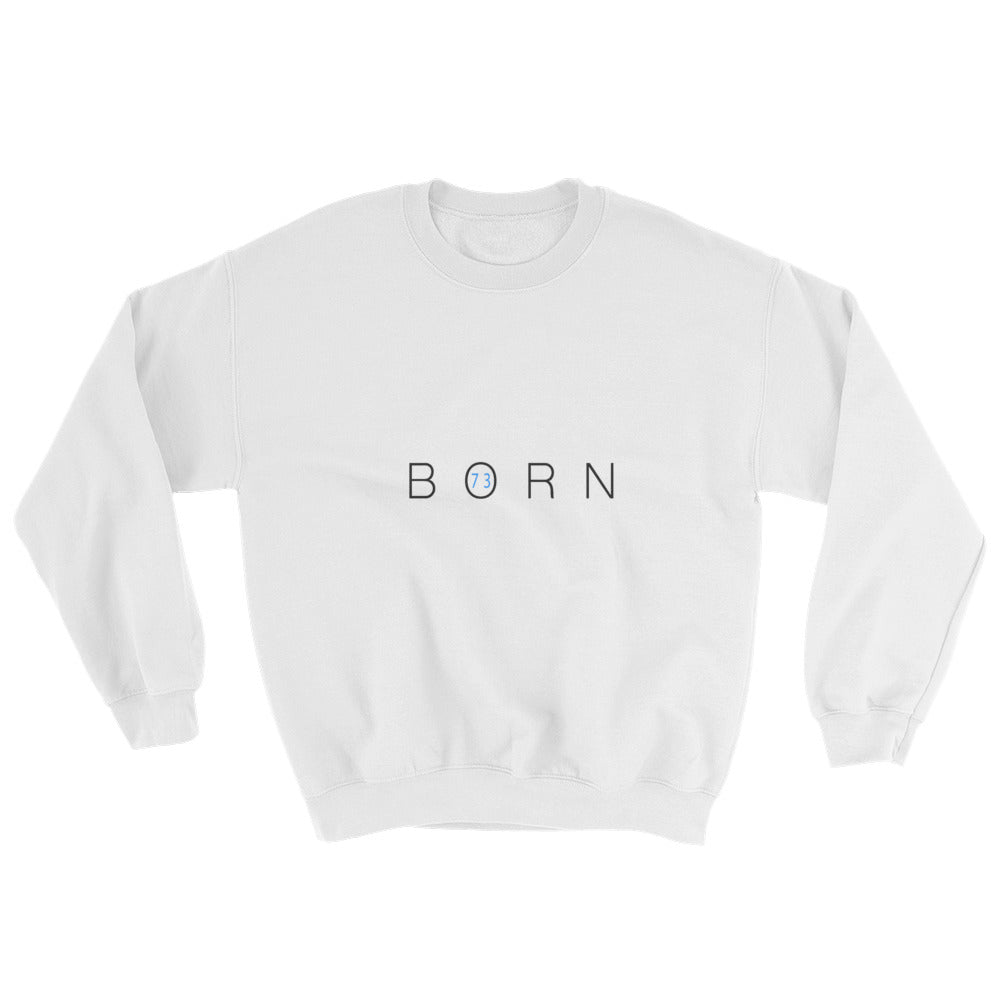 73BORN Sweatshirt