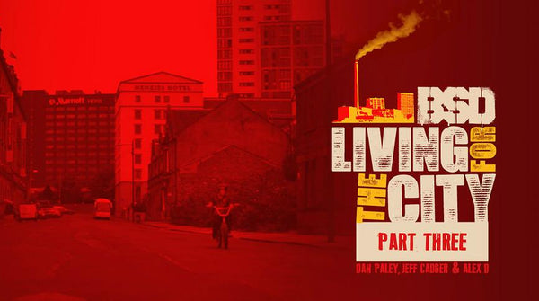 'Living for the City' Part Three