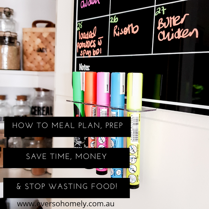 HOW TO MEAL PLAN, PREP, SAVE TIME, MONEY & STOP WASTING FOOD!