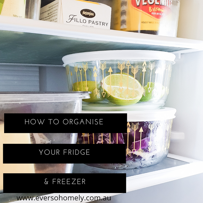 HOW TO ORGANISE YOUR FRIDGE & FREEZER!
