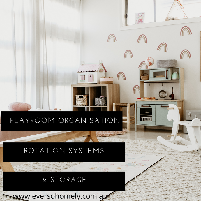 PLAY ROOM ORGANISATION, ROTATION SYSTEMS & STORAGE