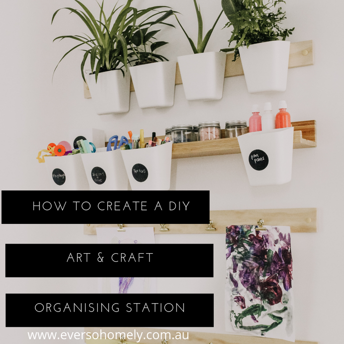 HOW TO CREATE A DIY ART & CRAFT ORGANISING STATION