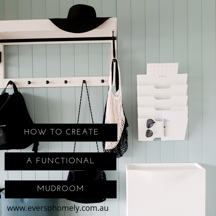 HOW TO CREATE A FUNCTIONAL MUDROOM FOR YOUR HOME