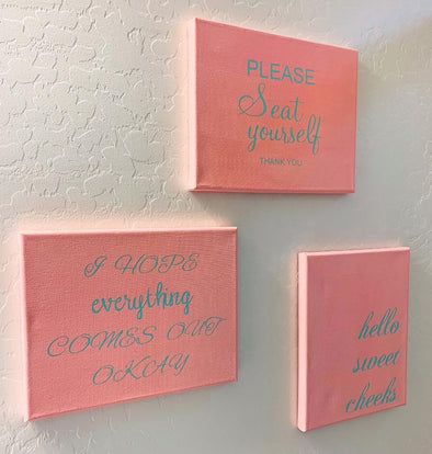 Funny Bathroom Quotes on Canvas - Different Trends