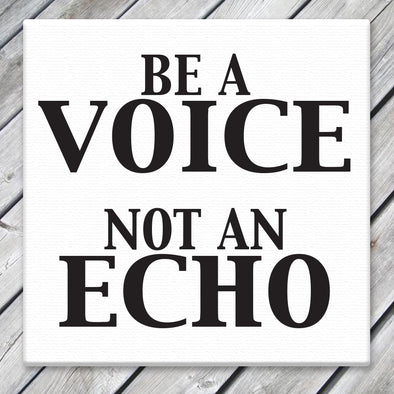Be a Voice - Canvas Sign - Different Trends