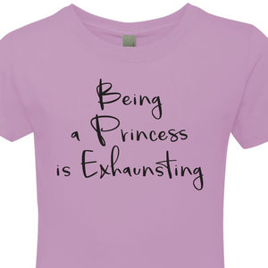 Being a Princess is Exhausting - T-shirt Youth