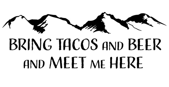 Bring Tacos and Beer Shirt