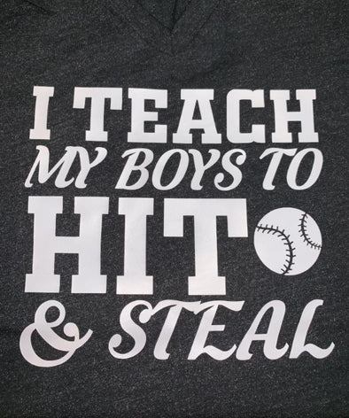 I Teach my Boys to HIT & STEAL