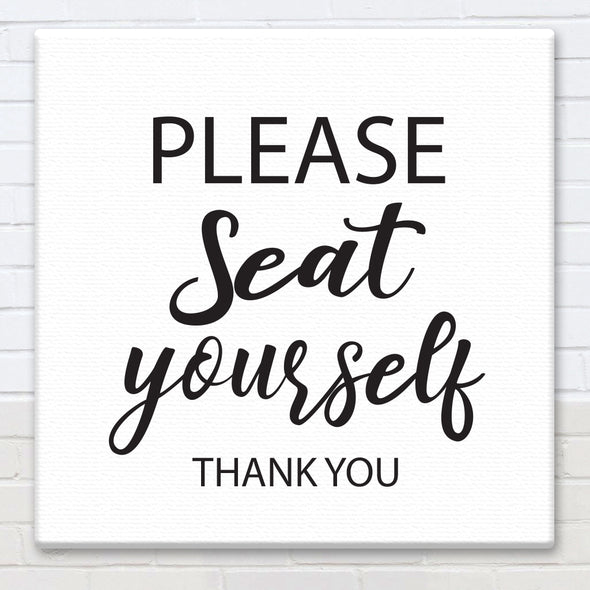 Please Seat Yourself - Bathroom Canvas Sign