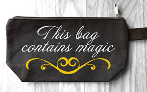 This Bag Contains Magic - Makeup Bag