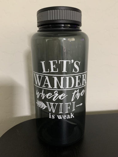Let's Wander where the WIFI is weak - Wide Mouth Water Bottle 34oz