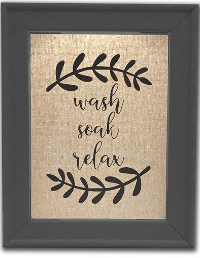 Wash Soak Relax - Bathroom Sign - Different Trends