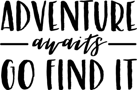 Adventure Awaits Go Find It - Decal