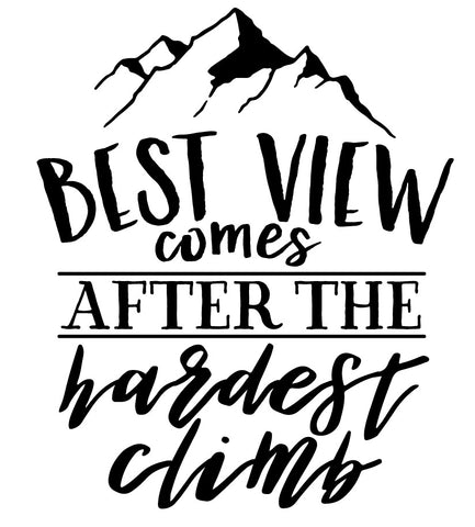 Best View After The Hardest Climb - Decal