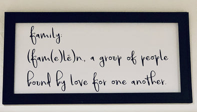 Family - Group of People Bound By Love - Canvas Sign