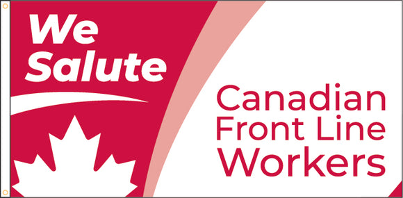 We Salute Frontline Workers - $25 Donation to CanadaHelps.org
