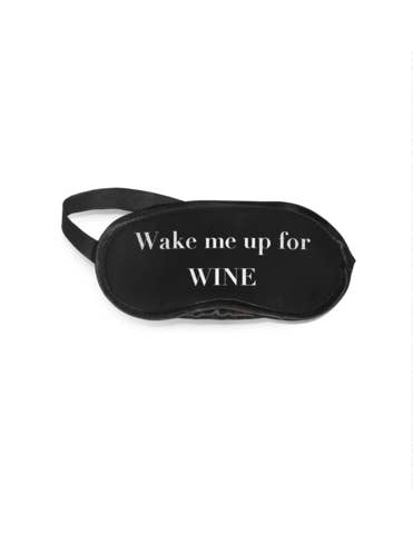 Wake Me Up for Wine Eye Mask