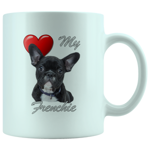 Love (Heart) My Frenchie French Bulldog White 11oz Mug – Animal Krackers