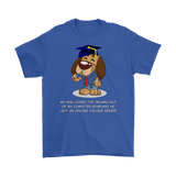 Funny Dog Graduates and Gets A College Degree Gift Mens T-Shirt
