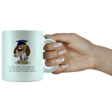 Funny Dog Graduates and Gets A College Degree Gift White 11oz Mug