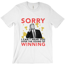 Trump Can't Hear You Short Sleeve T-Shirt