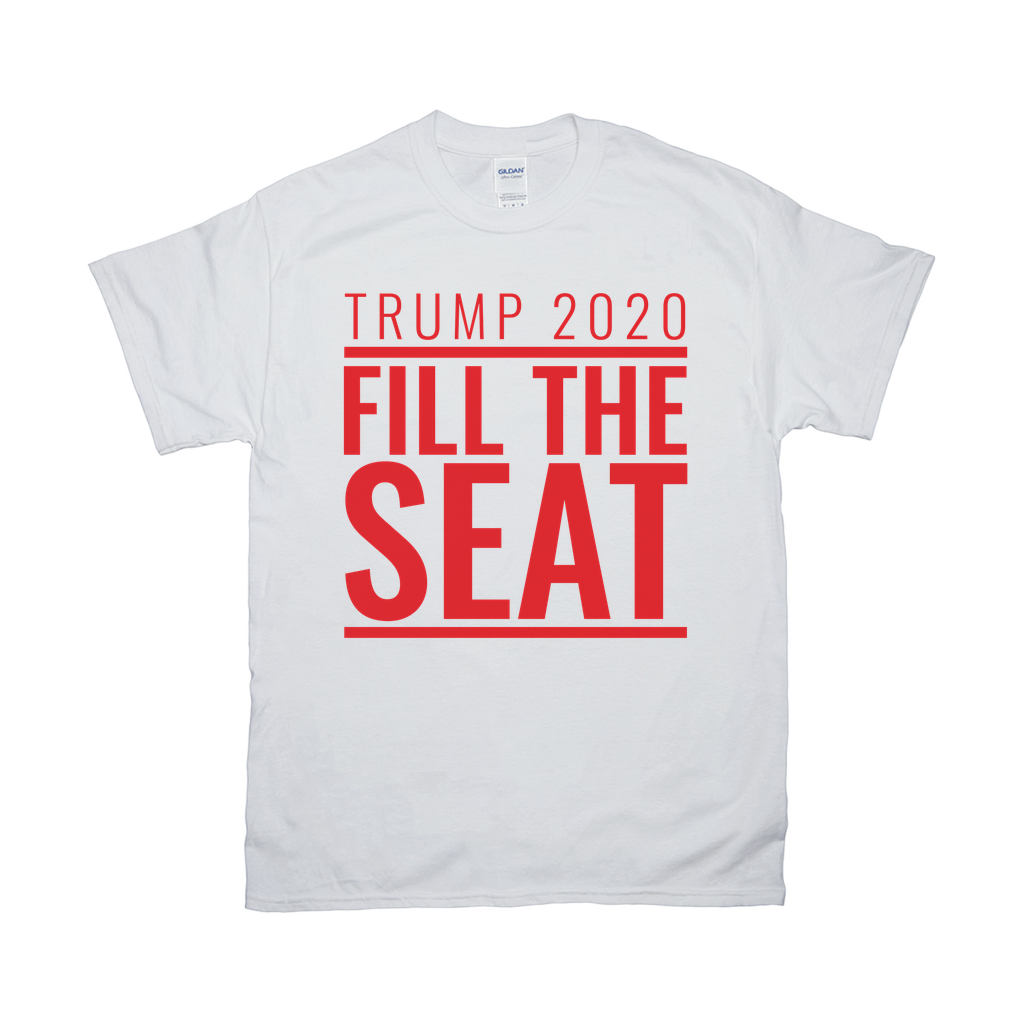 Fill The Seat T Shirt