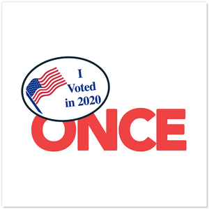 I Vote Once Sticker