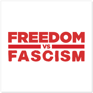 Freedom VS Fascism Sticker