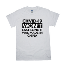 COVID-19 Won't Last Long T Shirt