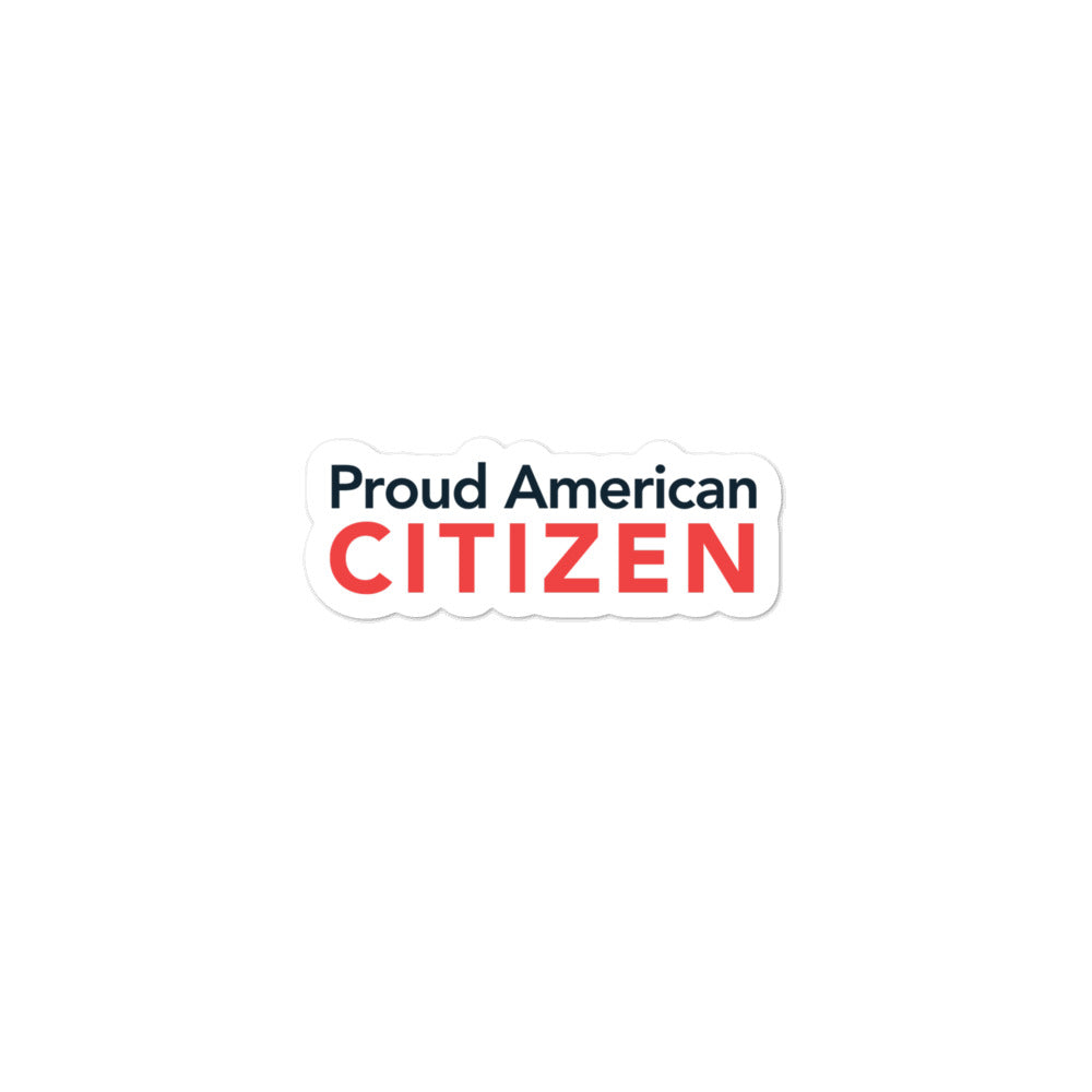 Proud American Citizen Sticker