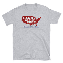"""Land of the Free"" Unisex T-Shirt"