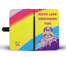 "Load image into Gallery viewer, Graphic ""Guys Like Unicorns too"" Wallet Phone Case Rainbow"