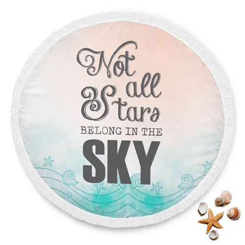 Round Meditation Blanket - Not all Stars Belong in  the Sky