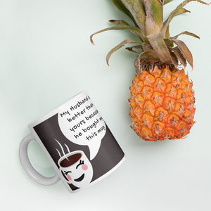Better Husband to Wife Coffee Mug