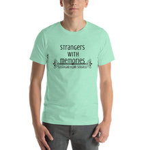 Load image into Gallery viewer, Strangers with Memories Unisex T-Shirt