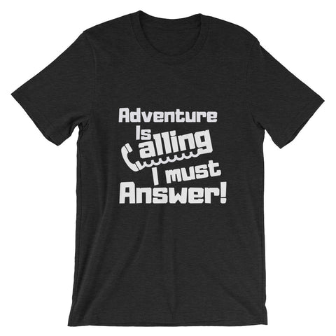 Adventure is Calling Unisex T-Shirt