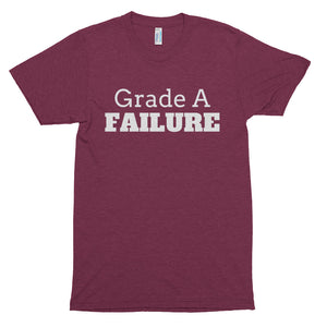 Grade A Failure Short sleeve soft t-shirt