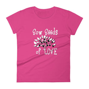 Sow Seeds of Love Women's short sleeve t-shirt