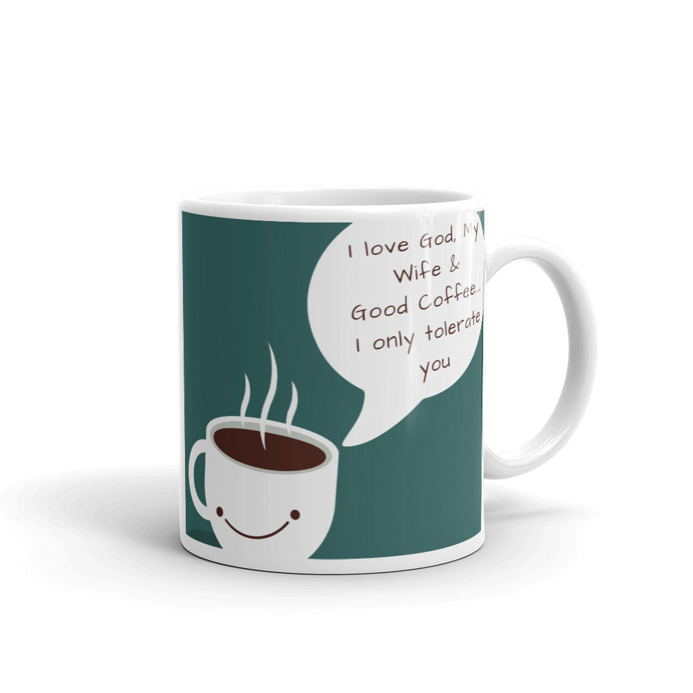 God Wife and Coffee Sarcastic Mug - blue