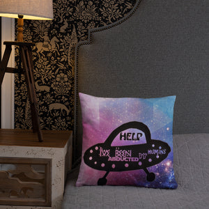 UFO - abducted by humans pillow