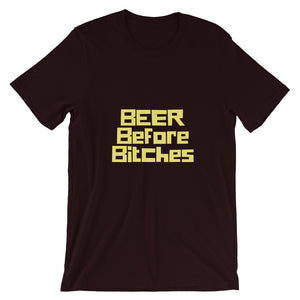 Beer Before Bitches Short-Sleeve Unisex T-Shirt