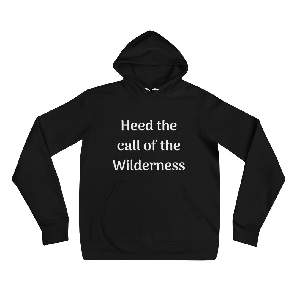 Heed the Call of the Wilderness - Unisex hoodie