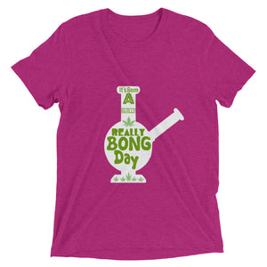 Really Bong Day  - Super Soft Short sleeve t-shirt