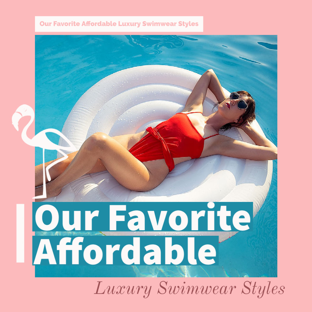 Our Favorite Affordable Luxury Swimwear Styles