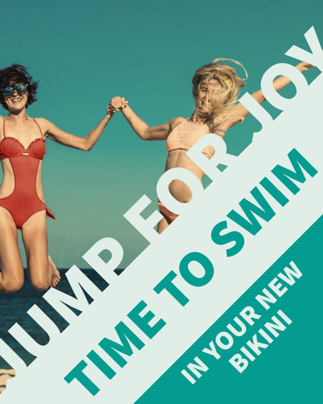 Jump for joy in your new Swimwear