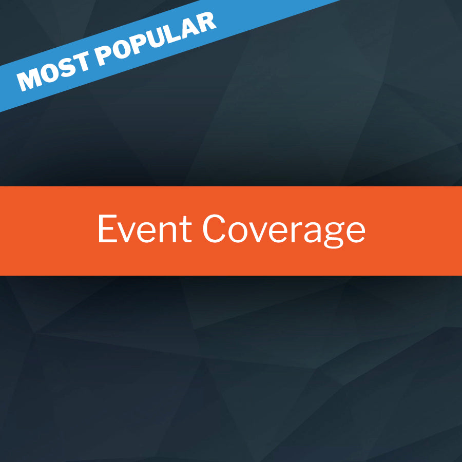 7 Day Event Coverage