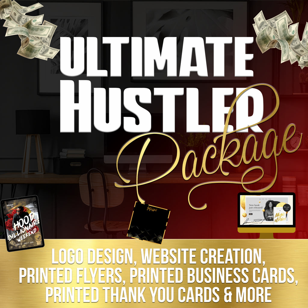 ULTIMATE HUSTLER PACKAGE