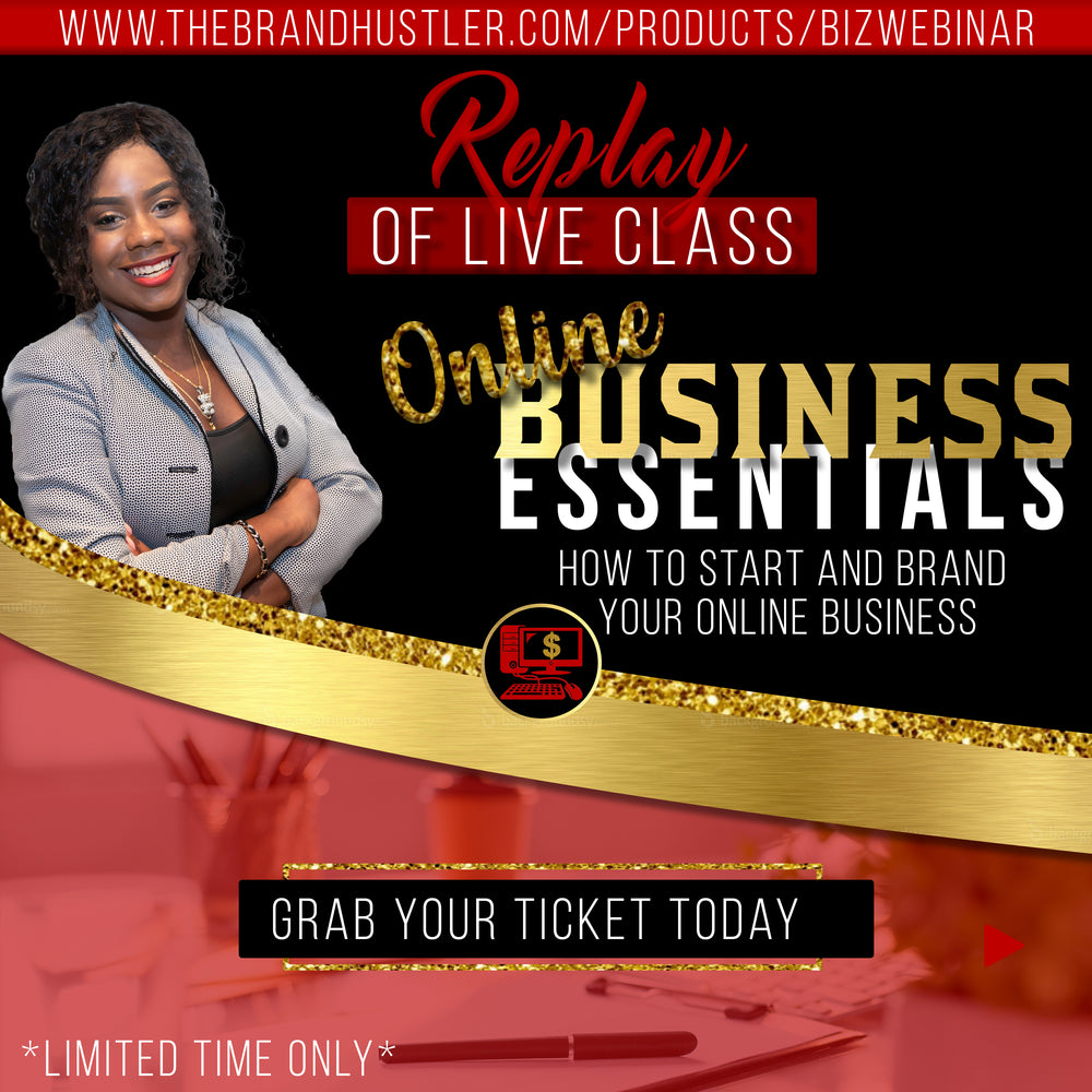 {REPLAY} Online Business Essentials: How to Start and Brand Your Business