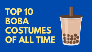 Top 10 Boba Costumes of All Time for Bubble Tea Fanatics
